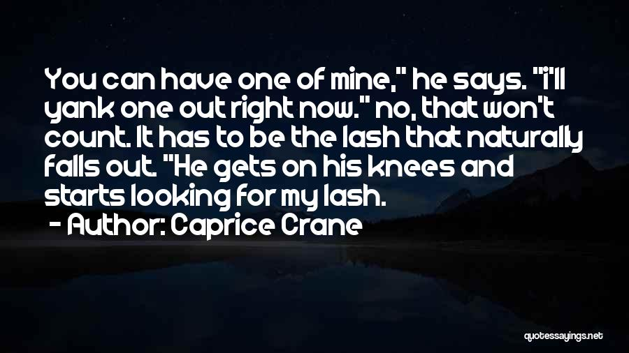 Top 100 Quotes & Sayings About He Mine