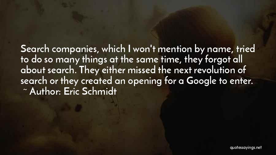 He Missed Out On Me Quotes By Eric Schmidt