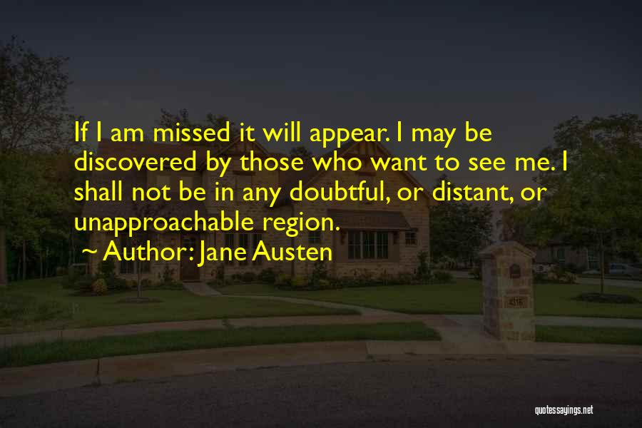 He Missed Out On Me Quotes By Jane Austen