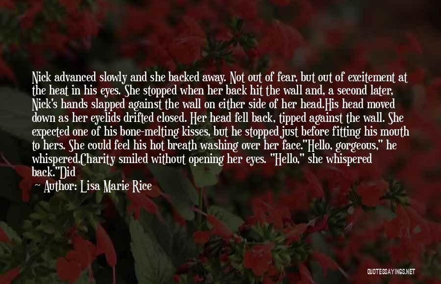 He Missed Out On Me Quotes By Lisa Marie Rice