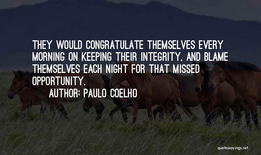 He Missed Out On Me Quotes By Paulo Coelho