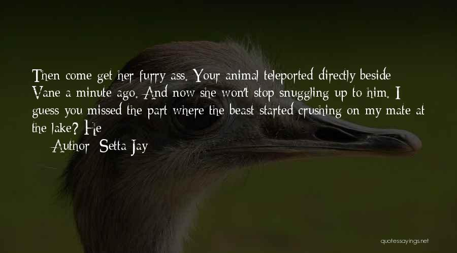 He Missed Out On Me Quotes By Setta Jay