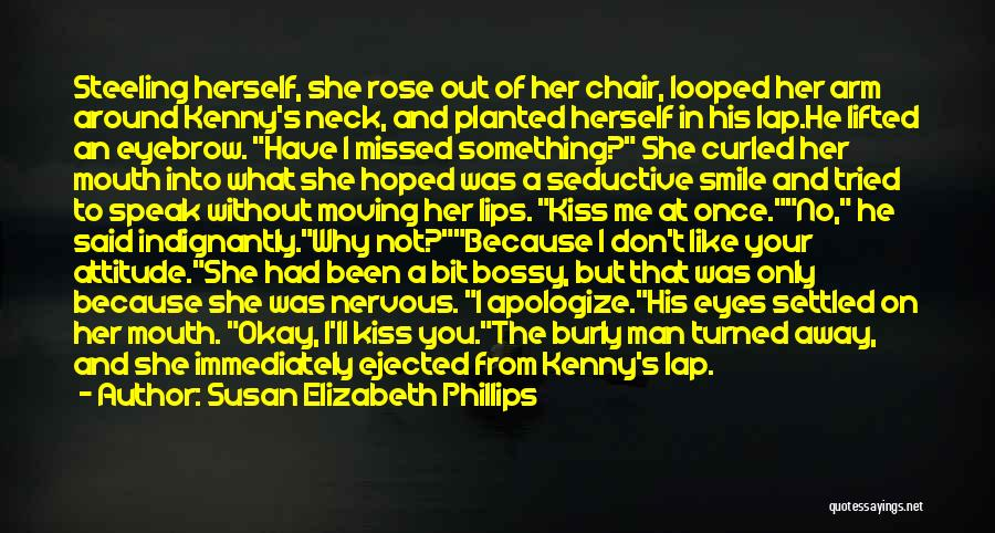 He Missed Out On Me Quotes By Susan Elizabeth Phillips