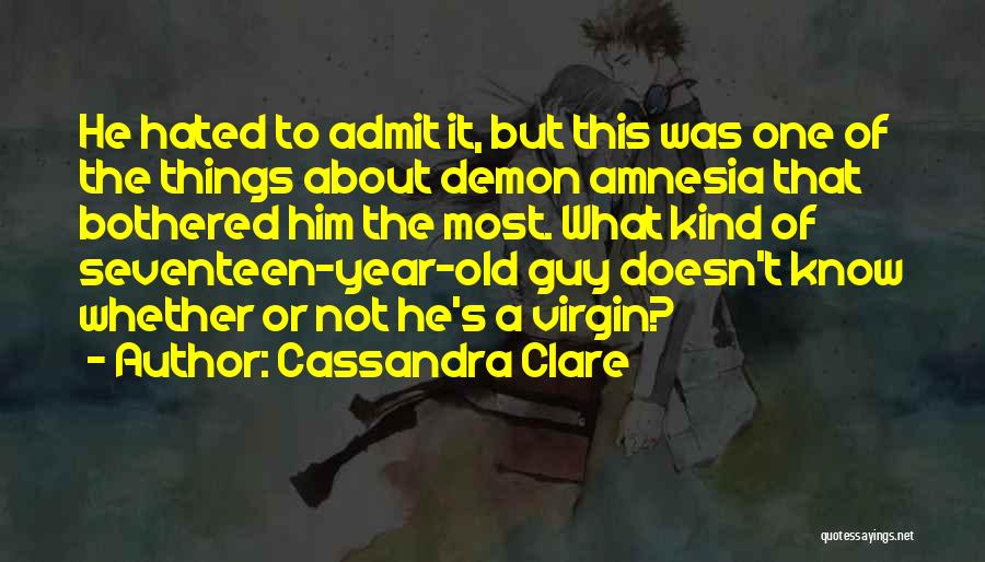 He Not Bothered Quotes By Cassandra Clare