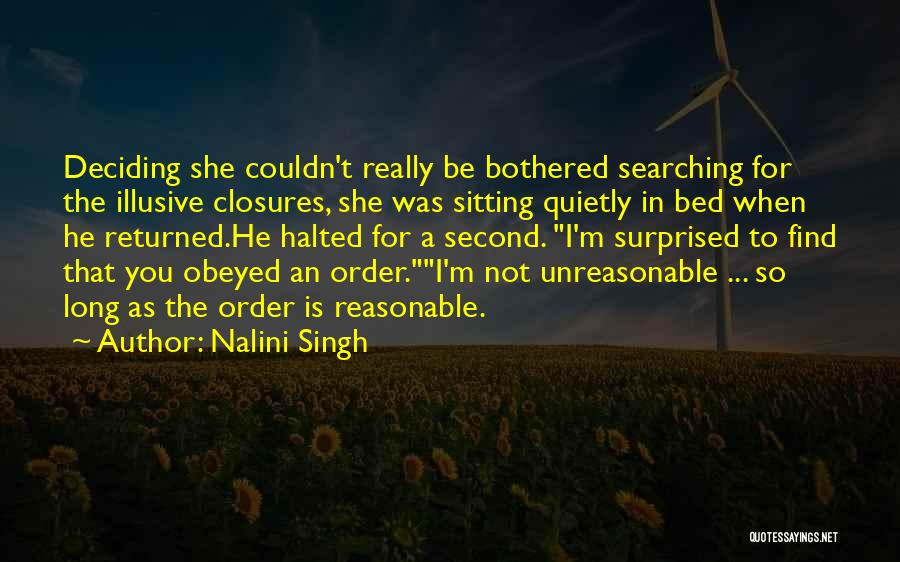 He Not Bothered Quotes By Nalini Singh