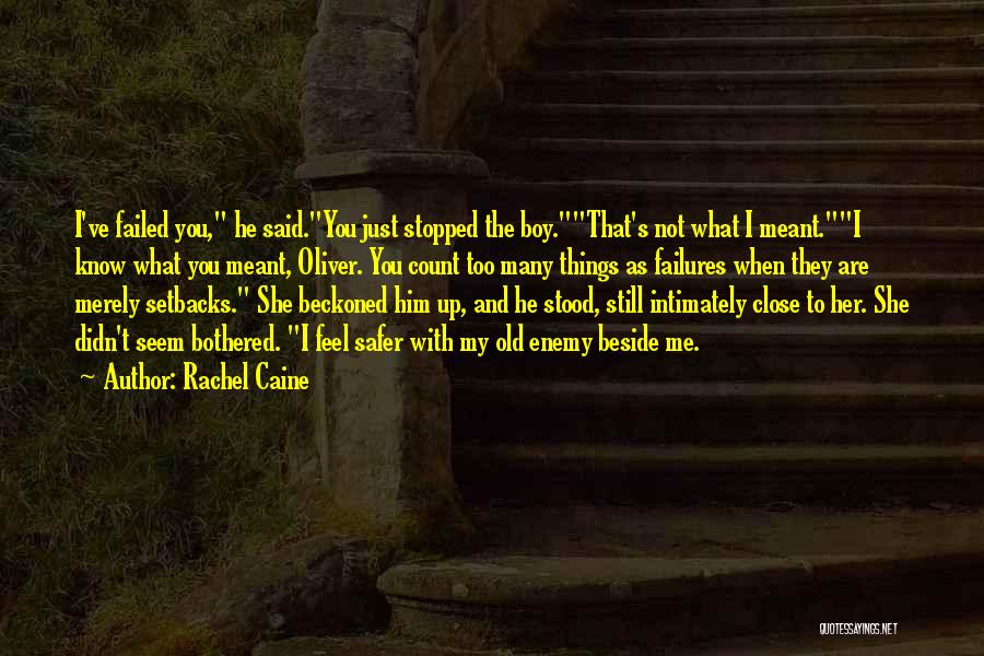 He Not Bothered Quotes By Rachel Caine