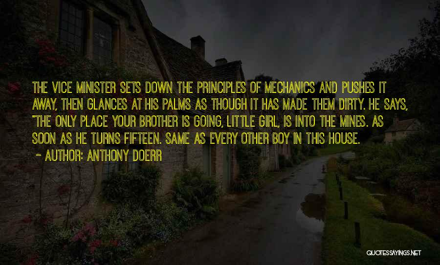 He Pushes Me Away Quotes By Anthony Doerr
