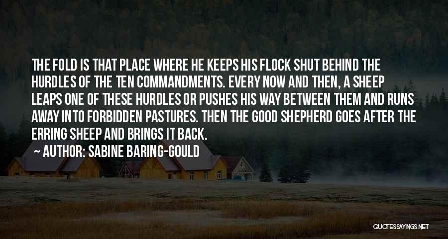 He Pushes Me Away Quotes By Sabine Baring-Gould
