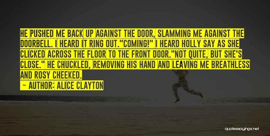 He Say She Say Quotes By Alice Clayton