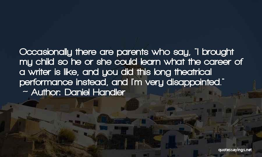 He Say She Say Quotes By Daniel Handler