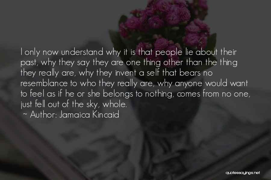 He Say She Say Quotes By Jamaica Kincaid