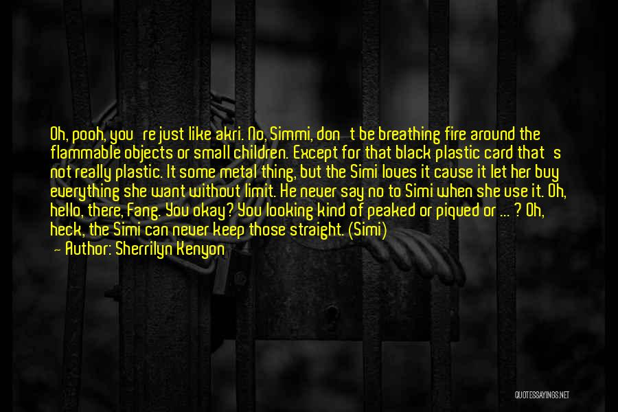 He Say She Say Quotes By Sherrilyn Kenyon