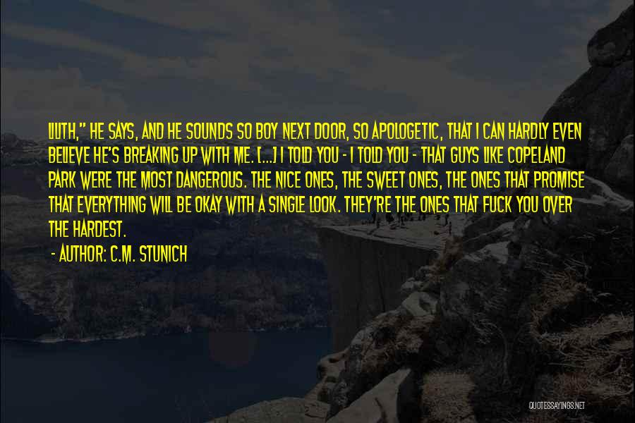 He Says I Am Beautiful Quotes By C.M. Stunich