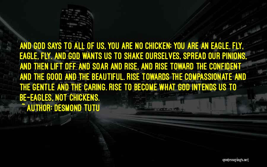 He Says I Am Beautiful Quotes By Desmond Tutu