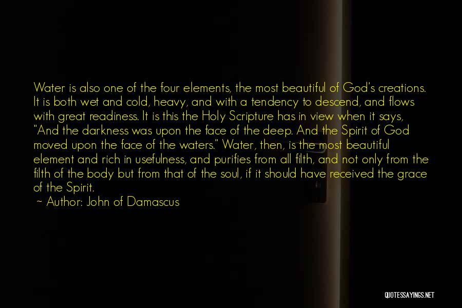 He Says I Am Beautiful Quotes By John Of Damascus