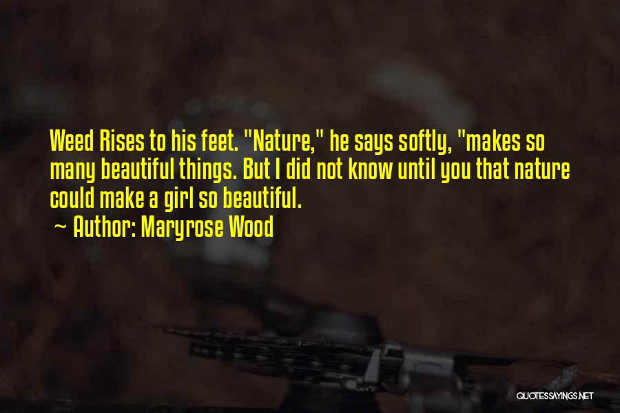 He Says I Am Beautiful Quotes By Maryrose Wood