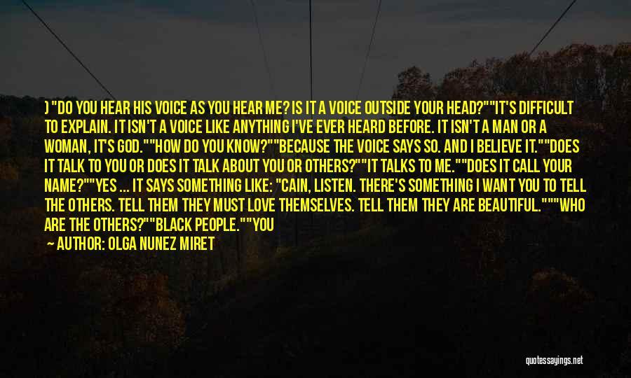 He Says I Am Beautiful Quotes By Olga Nunez Miret