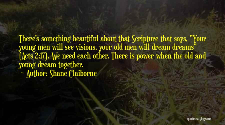 He Says I Am Beautiful Quotes By Shane Claiborne