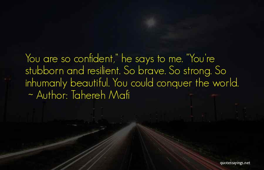 He Says I Am Beautiful Quotes By Tahereh Mafi
