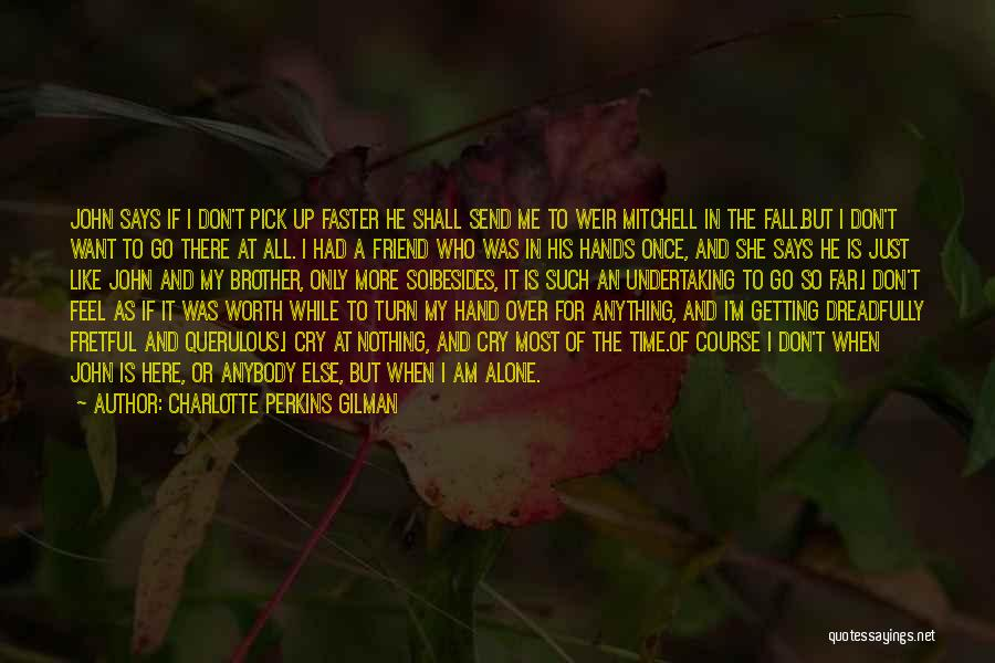 He Says She Says Love Quotes By Charlotte Perkins Gilman