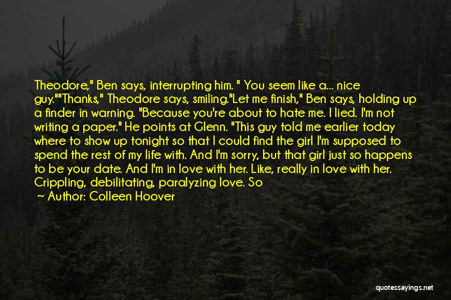 He Says She Says Love Quotes By Colleen Hoover