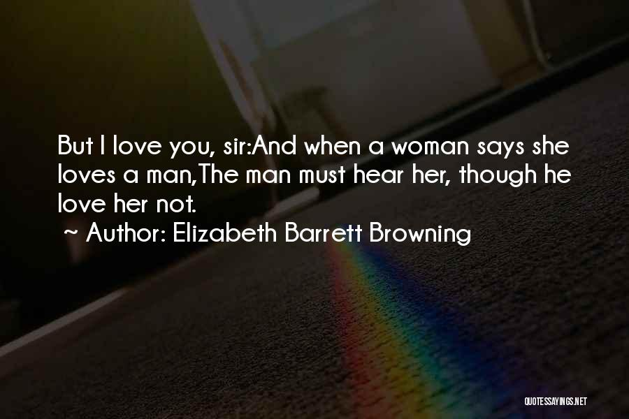 He Says She Says Love Quotes By Elizabeth Barrett Browning