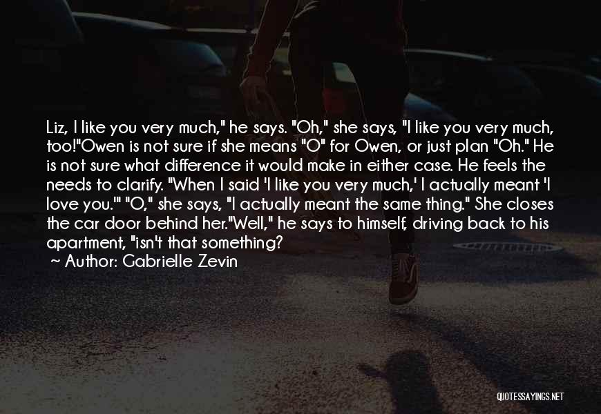 He Says She Says Love Quotes By Gabrielle Zevin