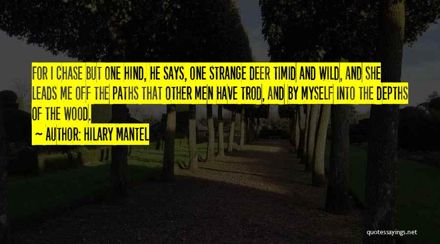 He Says She Says Love Quotes By Hilary Mantel