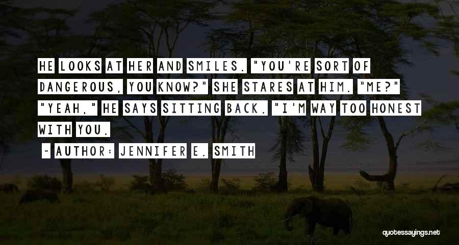 He Says She Says Love Quotes By Jennifer E. Smith