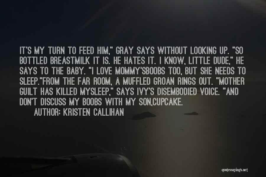 He Says She Says Love Quotes By Kristen Callihan