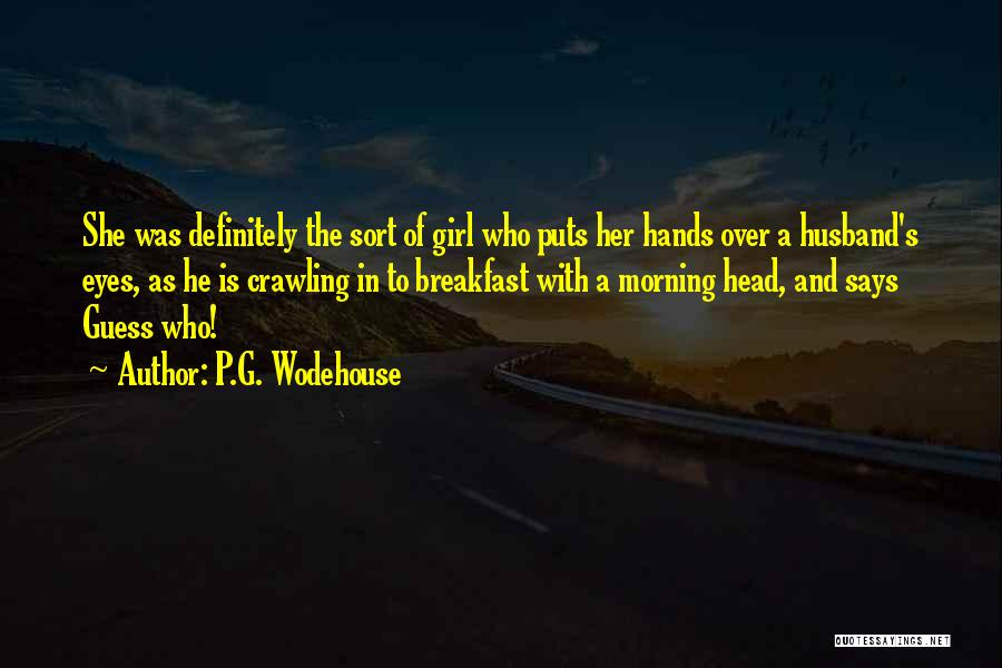 He Says She Says Love Quotes By P.G. Wodehouse