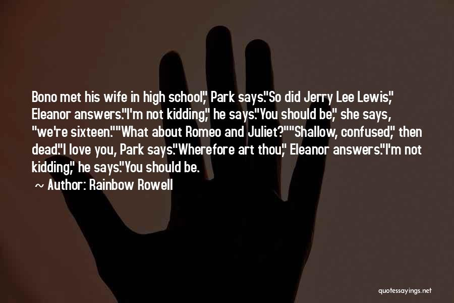 He Says She Says Love Quotes By Rainbow Rowell