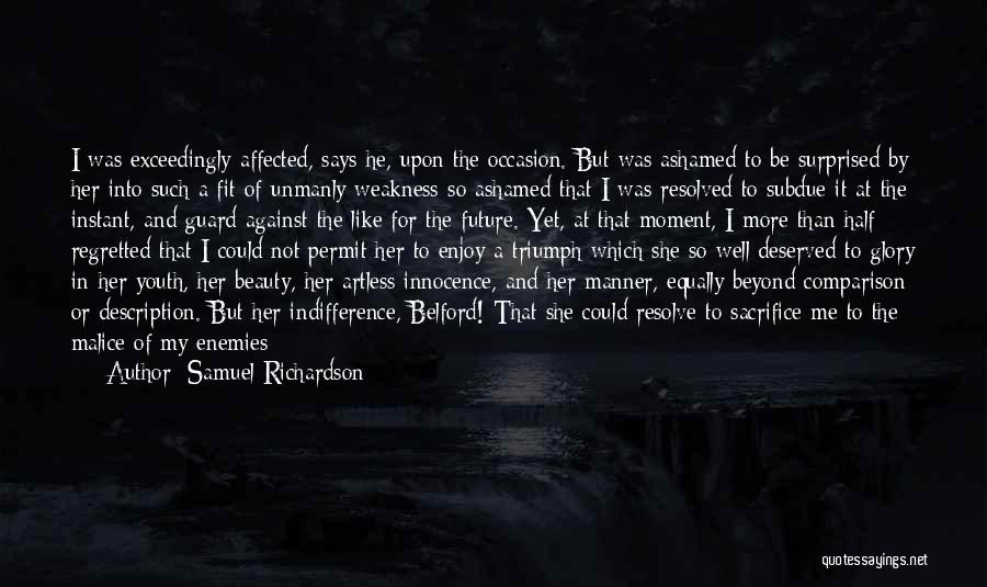 He Says She Says Love Quotes By Samuel Richardson