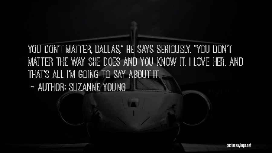 He Says She Says Love Quotes By Suzanne Young
