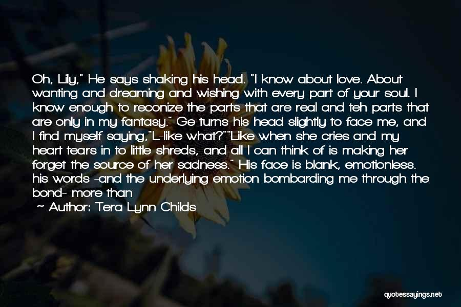 He Says She Says Love Quotes By Tera Lynn Childs
