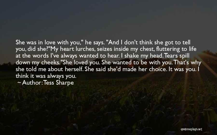 He Says She Says Love Quotes By Tess Sharpe