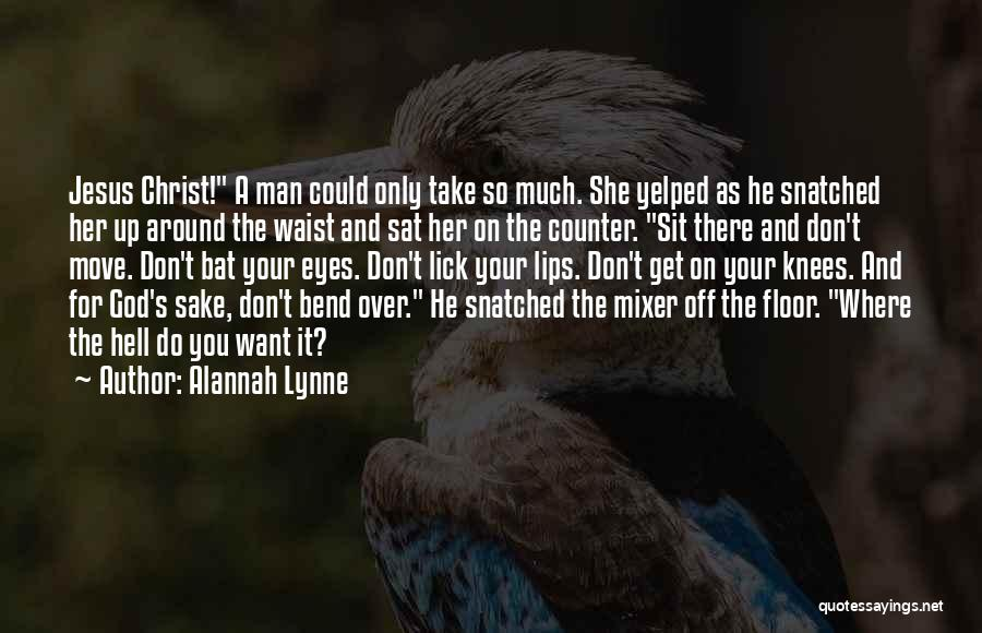 He She And It Quotes By Alannah Lynne
