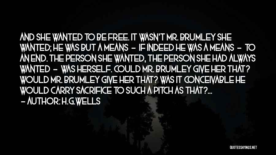 He She And It Quotes By H.G.Wells
