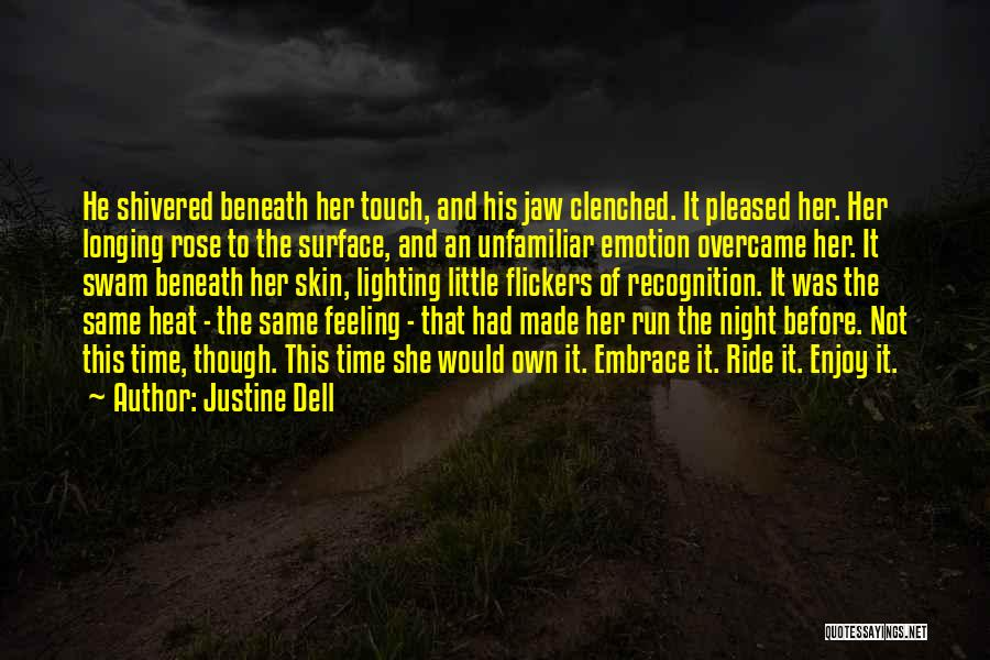 He She And It Quotes By Justine Dell