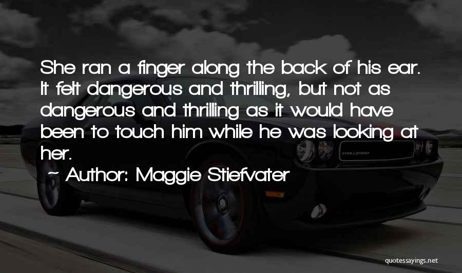 He She And It Quotes By Maggie Stiefvater