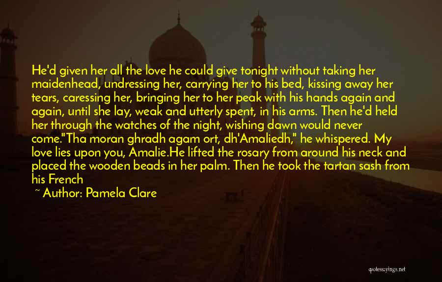 He She And It Quotes By Pamela Clare