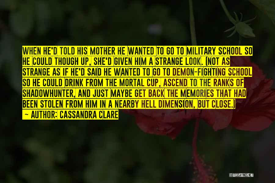 He She Said Quotes By Cassandra Clare