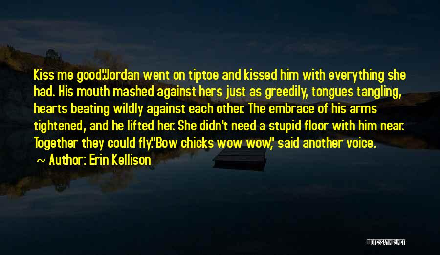 He She Said Quotes By Erin Kellison