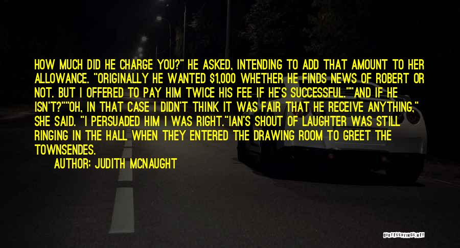 He She Said Quotes By Judith McNaught