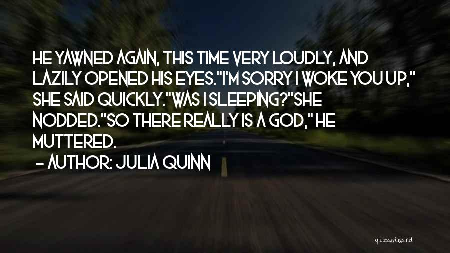 He She Said Quotes By Julia Quinn