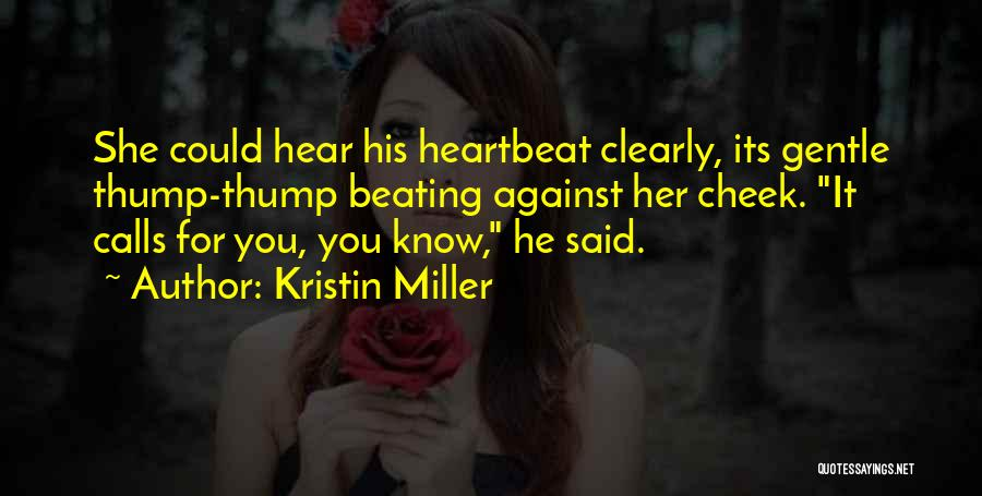 He She Said Quotes By Kristin Miller