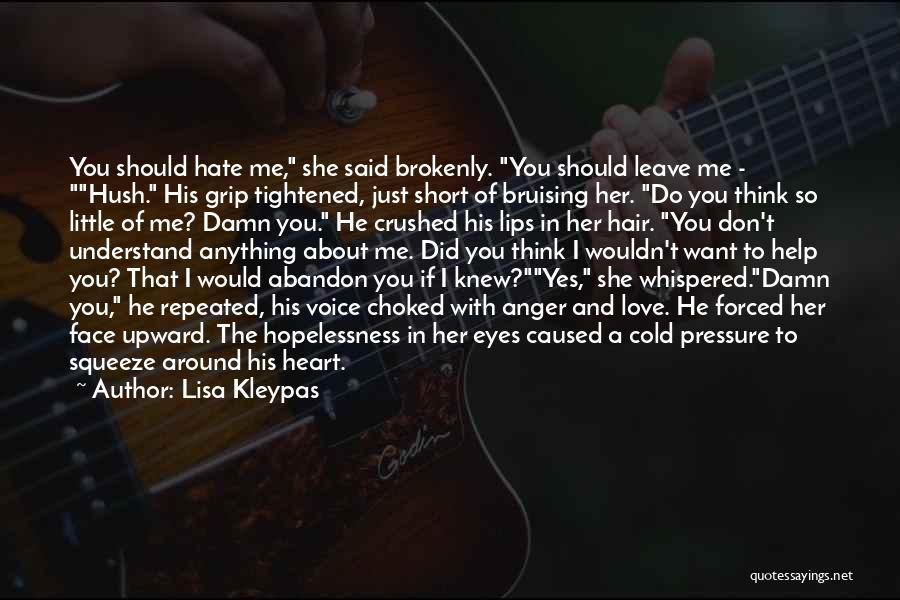 He She Said Quotes By Lisa Kleypas