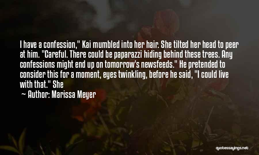 He She Said Quotes By Marissa Meyer