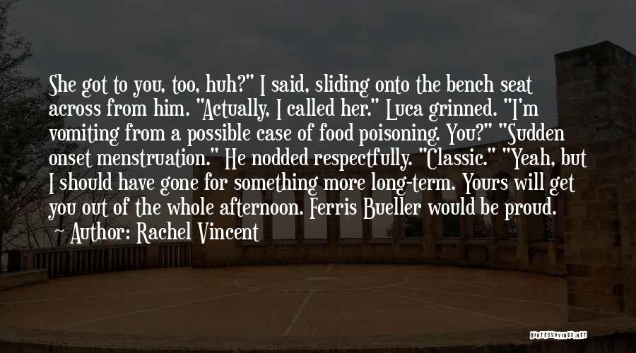 He She Said Quotes By Rachel Vincent
