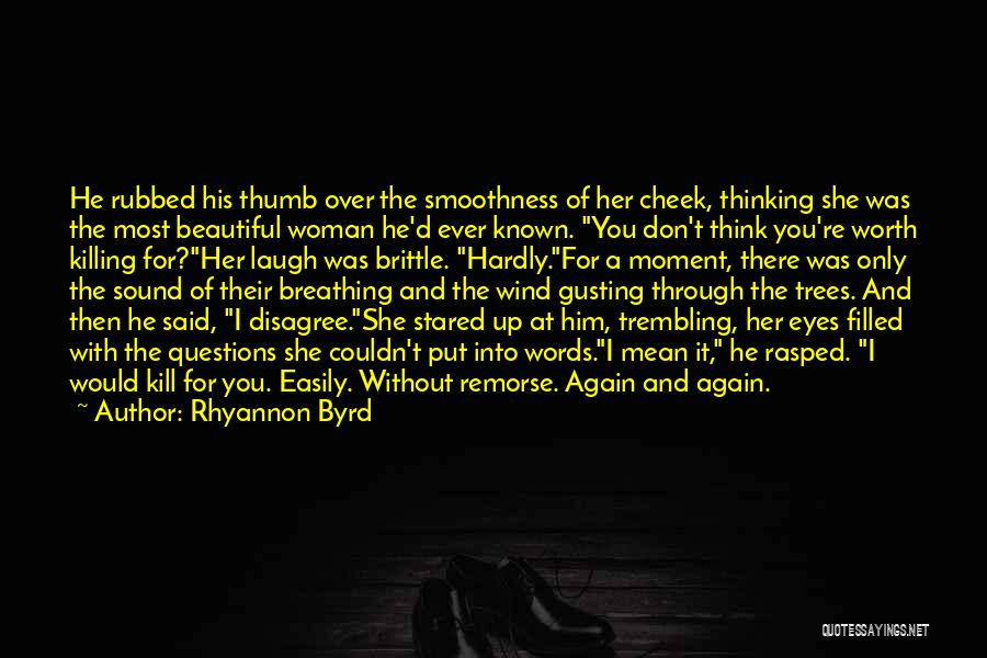 He She Said Quotes By Rhyannon Byrd
